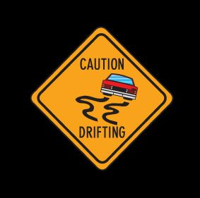 Name:  Caution_Drifting.jpg Views: 615 Size:  10.0 KB