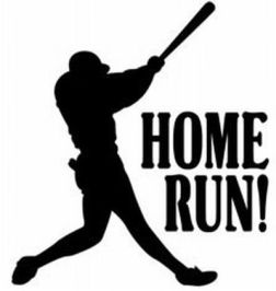Name:  Home_Run.jpg Views: 32749 Size:  8.7 KB